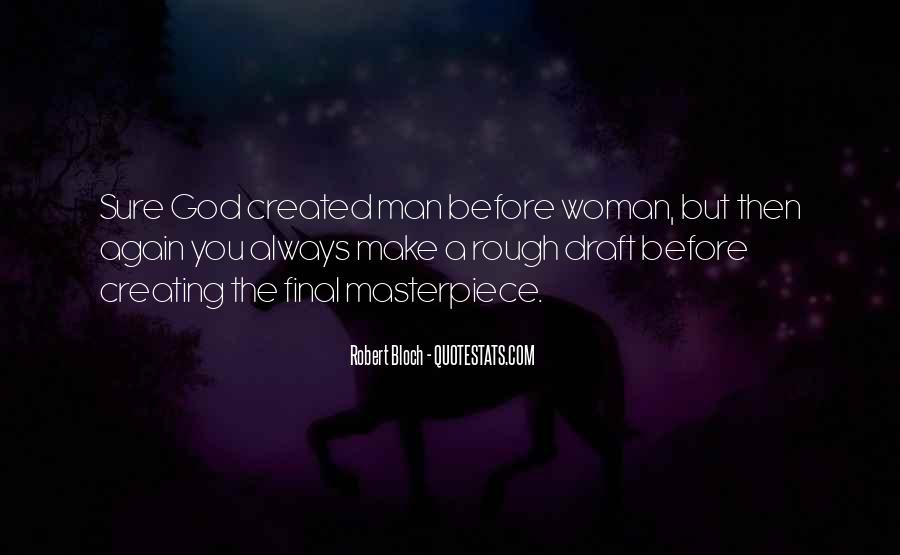 Woman Masterpiece Quotes #1341572