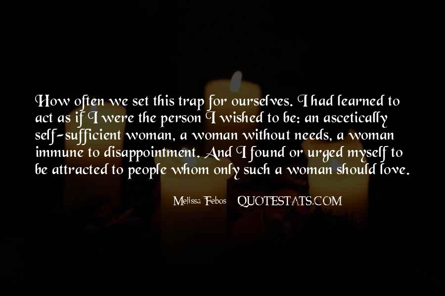 Woman Needs Quotes #185863