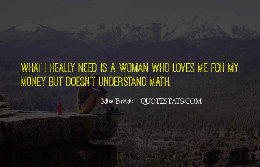 Woman Needs Quotes #307326