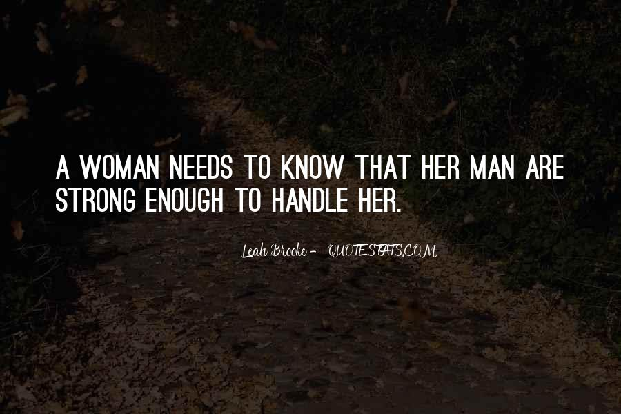 Woman Needs Quotes #367193