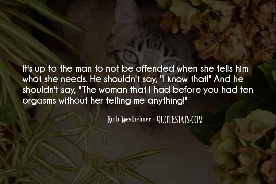 Woman Needs Quotes #410801