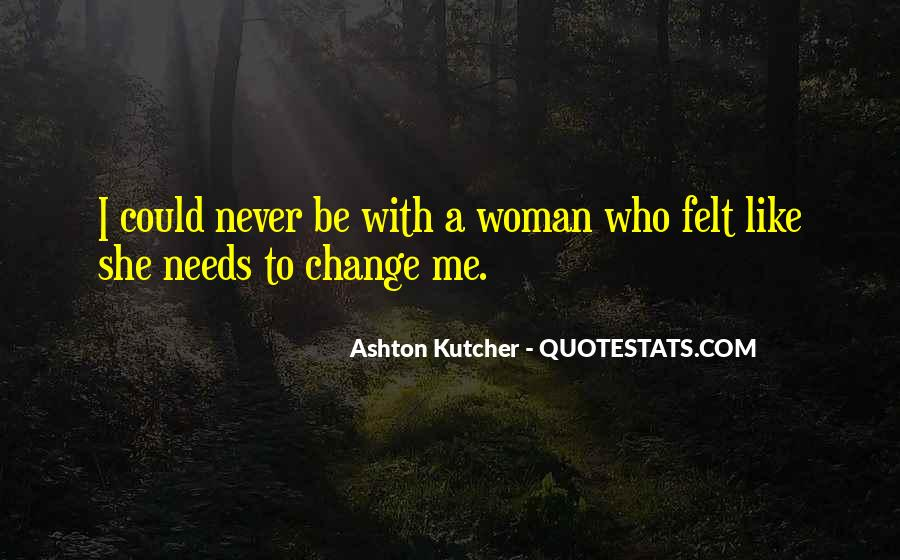 Woman Needs Quotes #617486