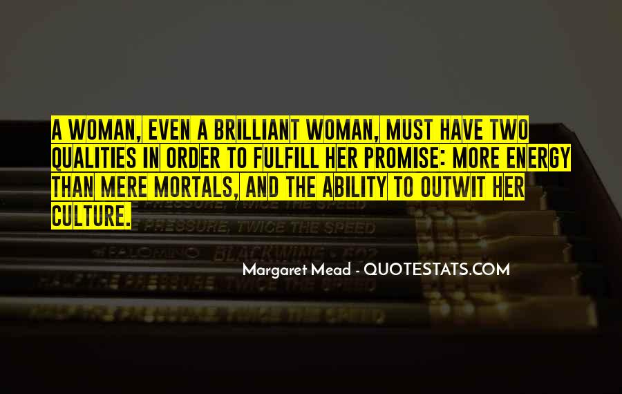 Woman Qualities Quotes #315392