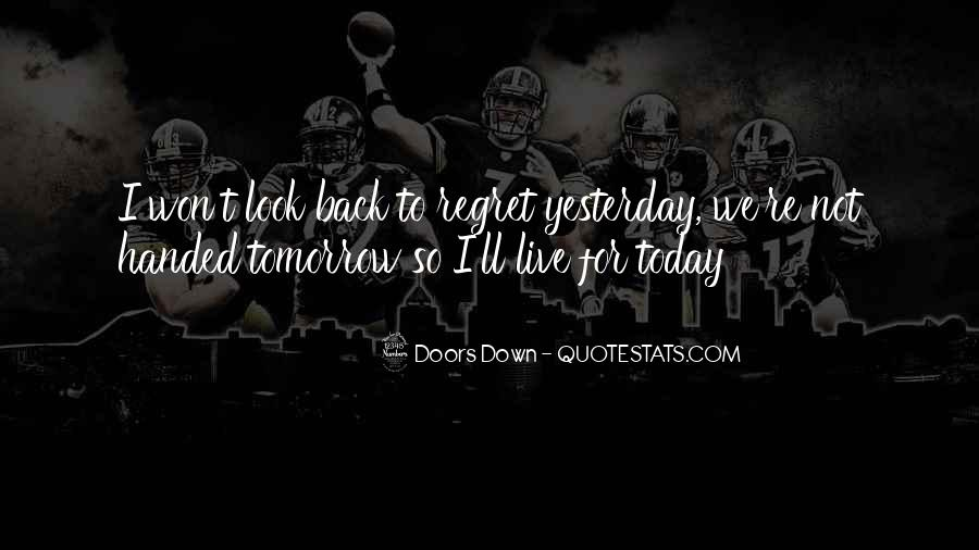 Won't Look Back Quotes #279041