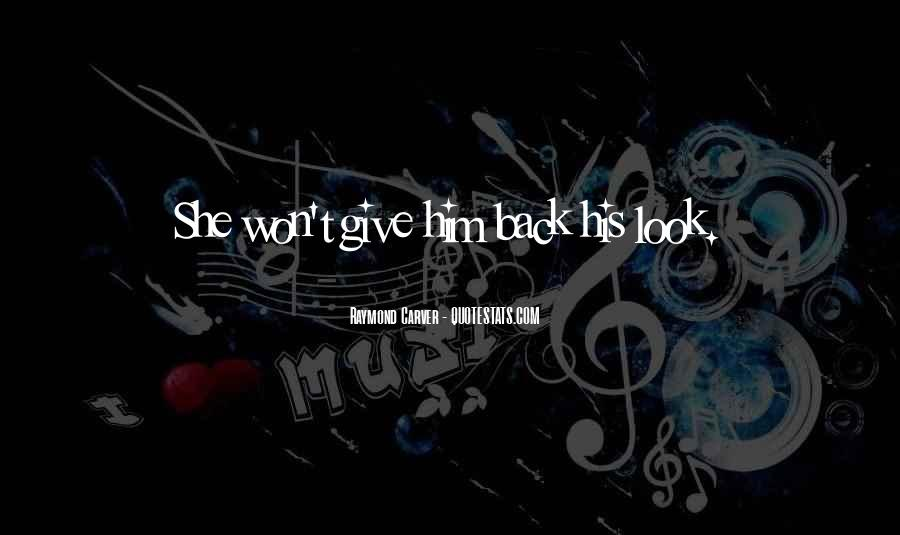 Won't Look Back Quotes #324769