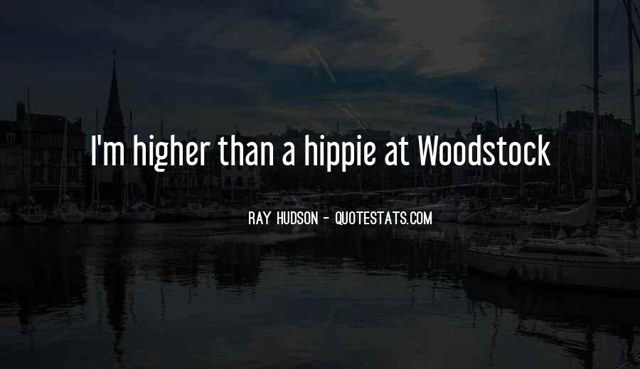 Woodstock Hippie Quotes #1062491