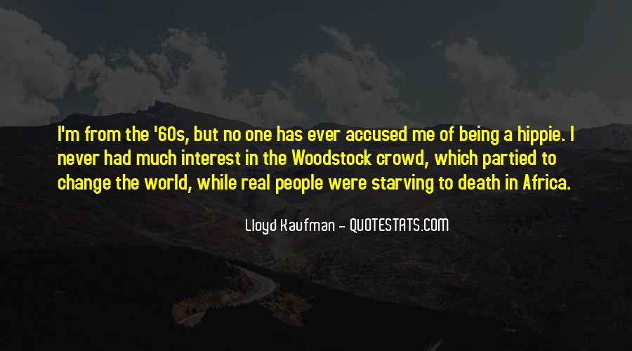 Woodstock Hippie Quotes #1215616
