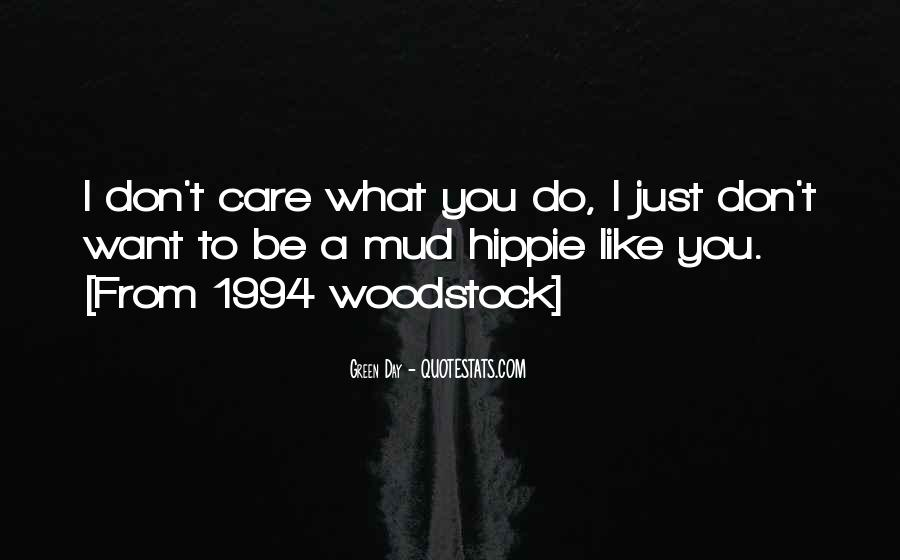 Woodstock Hippie Quotes #289743