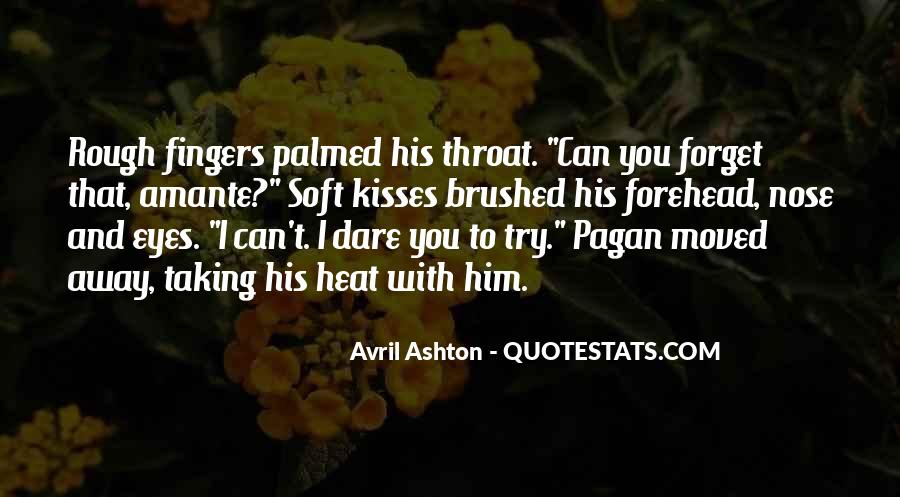 Quotes About Kisses On The Forehead #148117