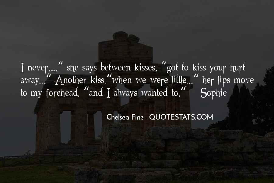 Quotes About Kisses On The Forehead #290559