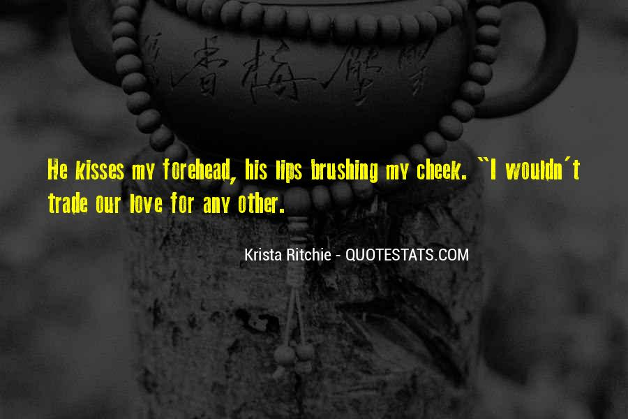 Quotes About Kisses On The Forehead #387608