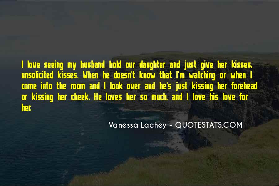 Quotes About Kisses On The Forehead #4626