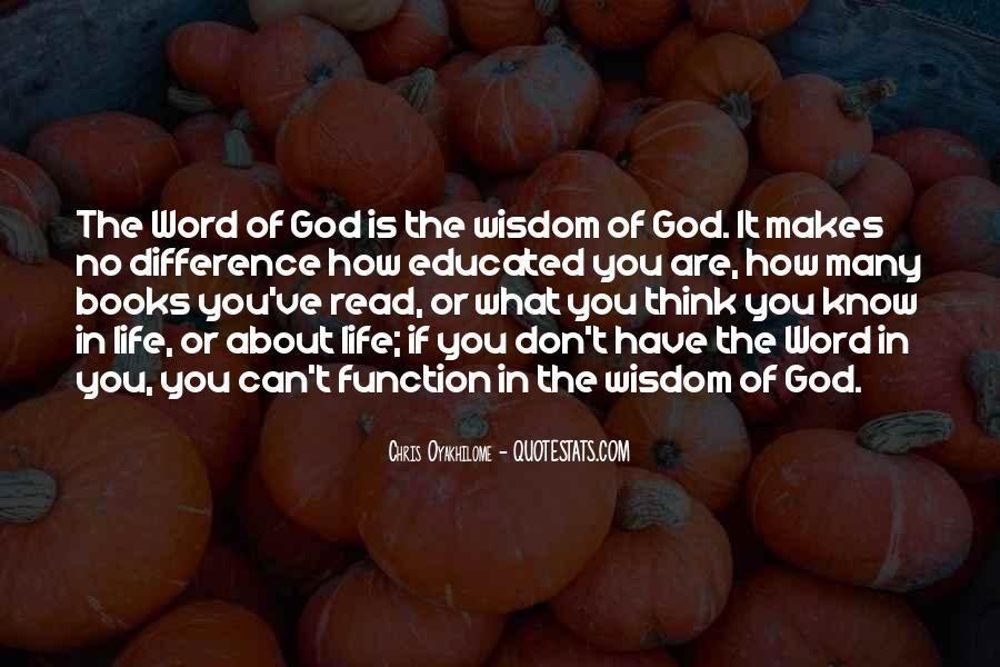 Word Of Wisdom Life Quotes #1007883