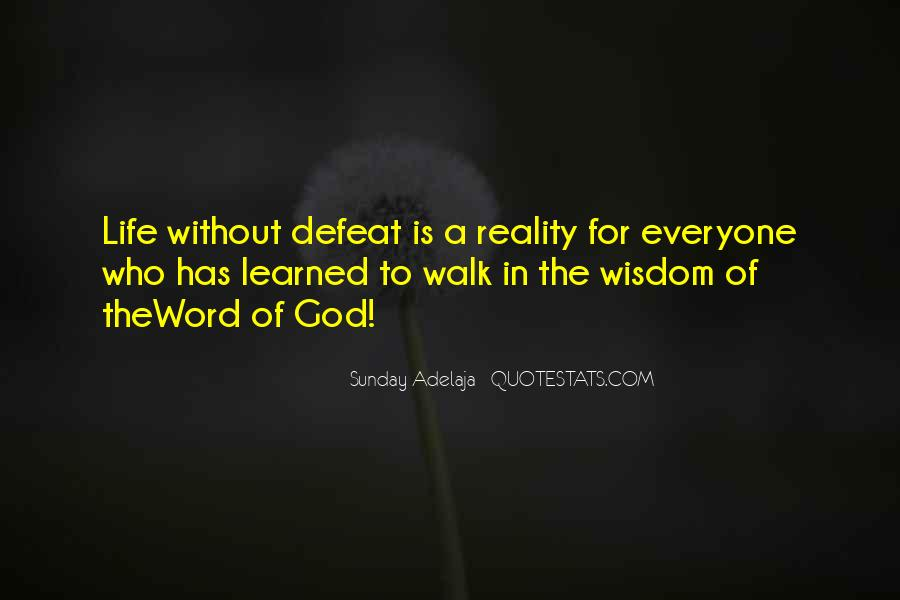 Word Of Wisdom Life Quotes #1275284