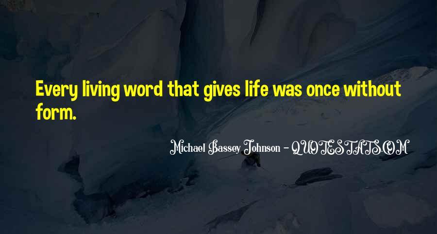 Word Of Wisdom Life Quotes #1382912