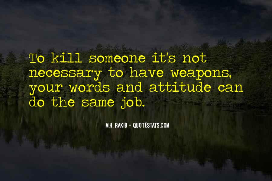 Words Can Kill You Quotes #291527