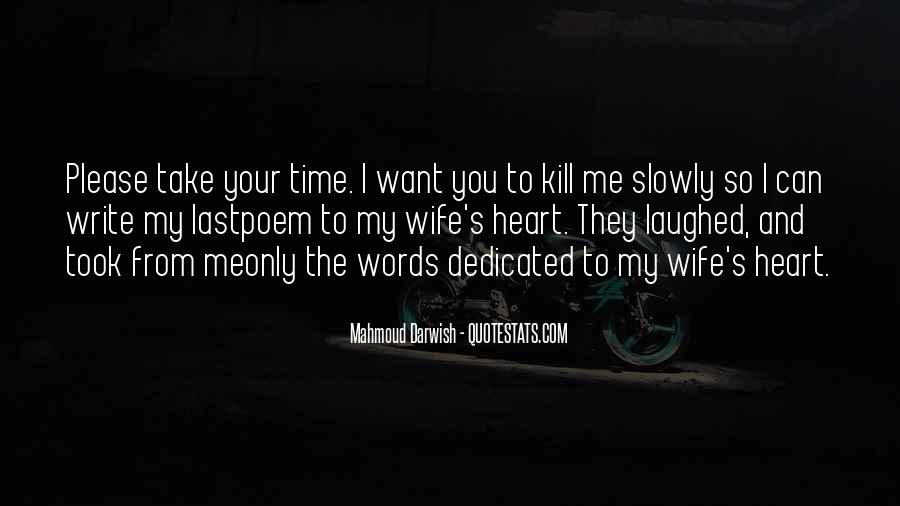Words Can Kill You Quotes #401324