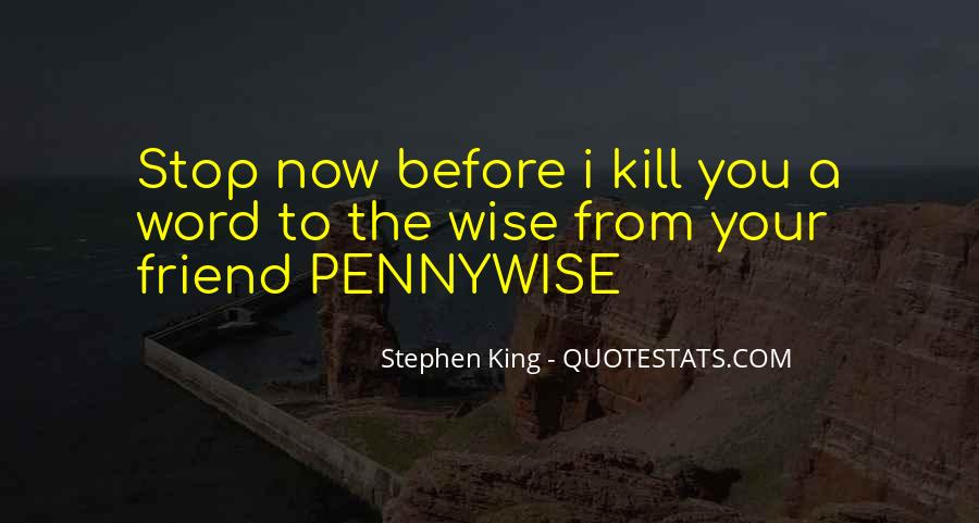 Words Can Kill You Quotes #443071