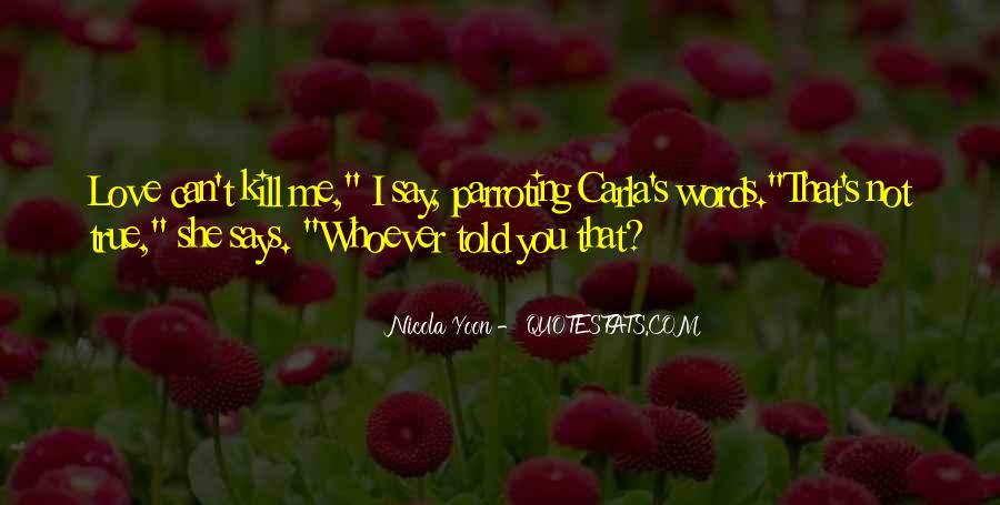 Words Can Kill You Quotes #846883