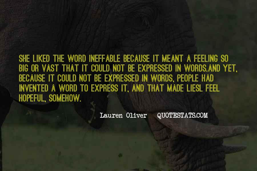 Words Cannot Express How I Feel Quotes #1645212