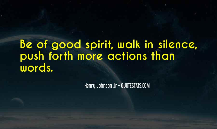 Words In Action Quotes #1296361