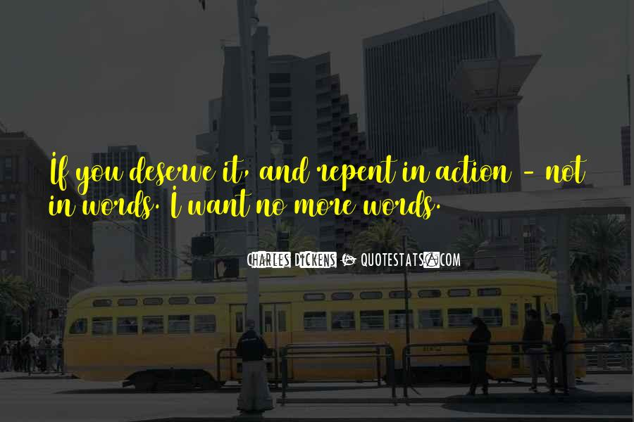 Words In Action Quotes #1488053