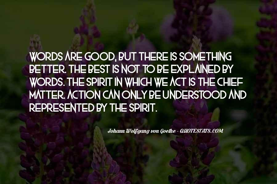 Words In Action Quotes #225784