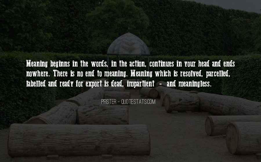 Words In Action Quotes #227380