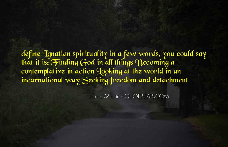 Words In Action Quotes #359739