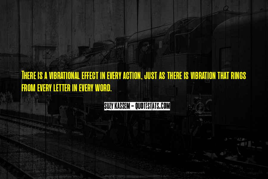Words In Action Quotes #384873