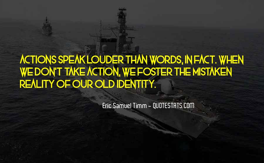 Words In Action Quotes #415459