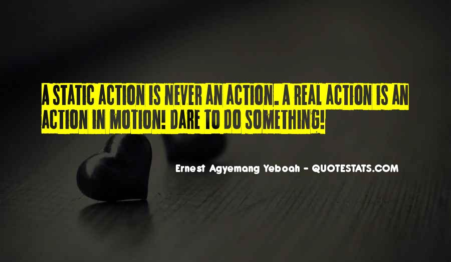 Words In Action Quotes #525795