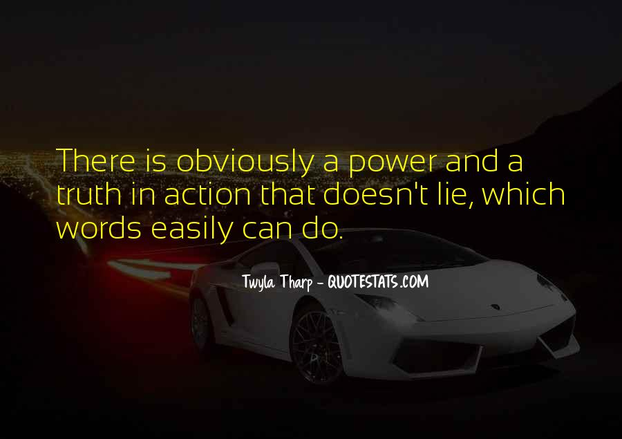 Words In Action Quotes #854575