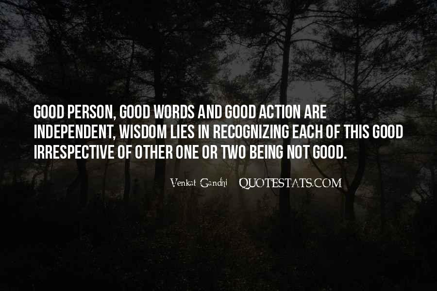 Words In Action Quotes #855348