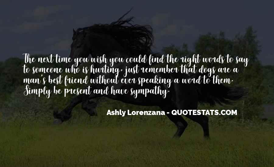 Words Of Comfort For A Friend Quotes #1732837