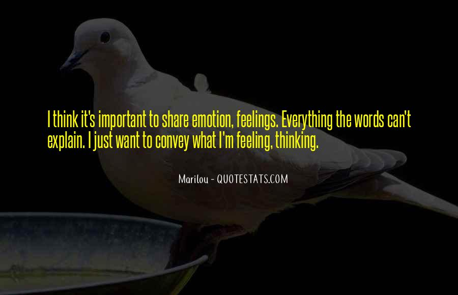 Words Of Feelings And Emotions Quotes #1394800