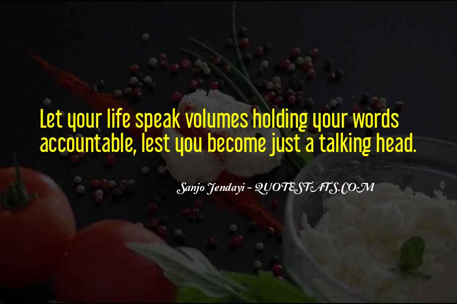 Words Speak Volumes Quotes #294231