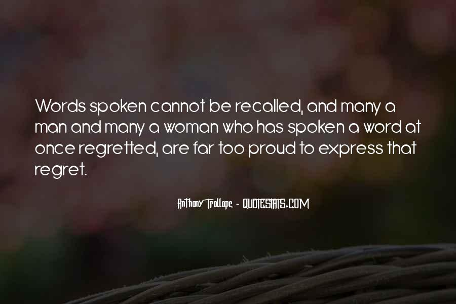 Words That Are Spoken Quotes #1161424
