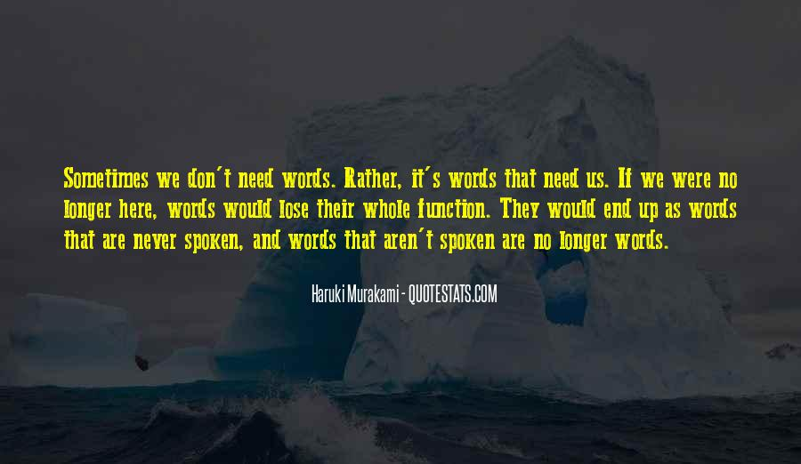 Words That Are Spoken Quotes #116481