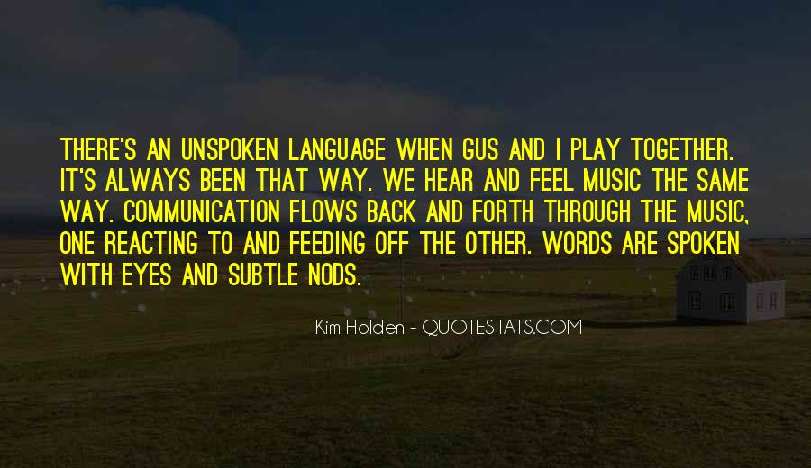 Words That Are Spoken Quotes #1411763