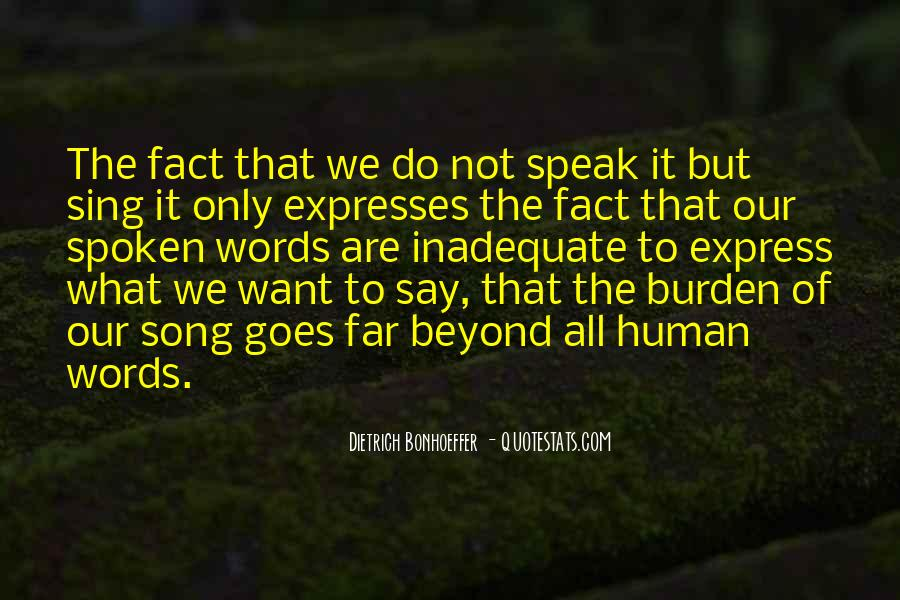 Words That Are Spoken Quotes #1439161