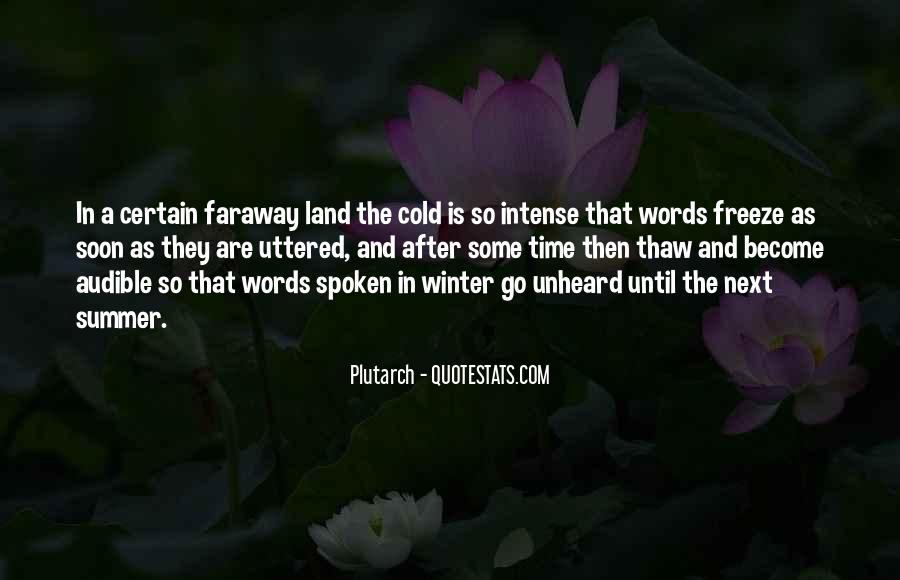 Words That Are Spoken Quotes #456088