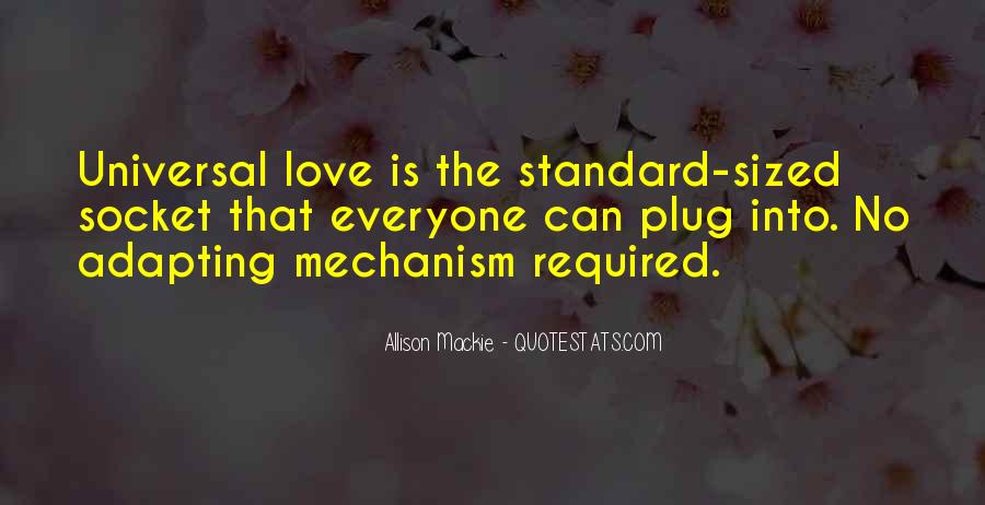 Quotes About Standards Love #1137710