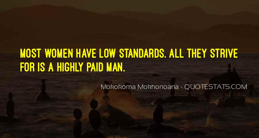 Quotes About Standards Love #1155024