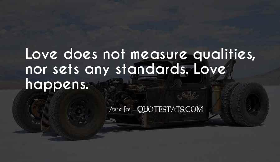 Quotes About Standards Love #1219285