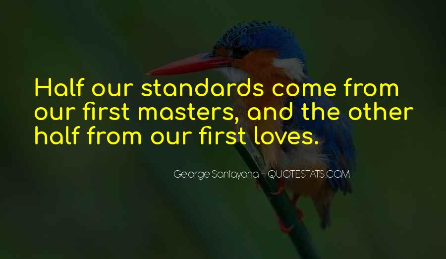 Quotes About Standards Love #418816
