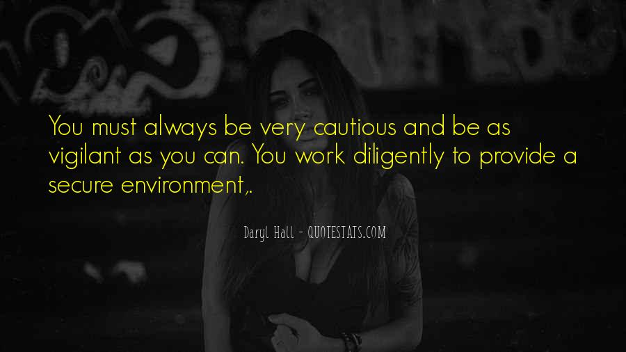 Work Diligently Quotes #1685203