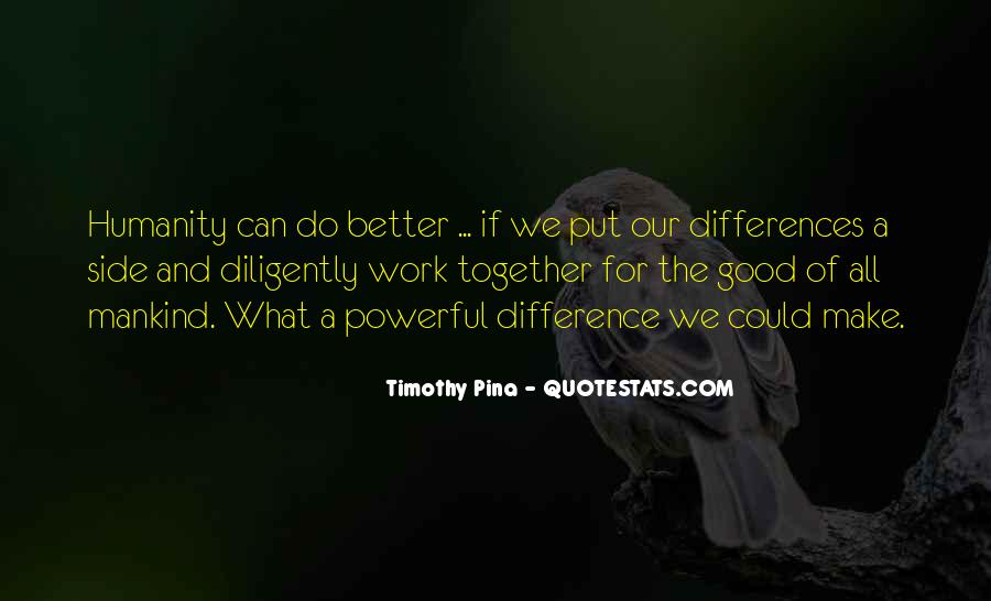 Work Diligently Quotes #1776041