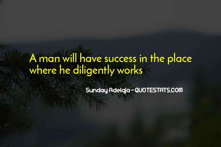 Work Diligently Quotes #468453