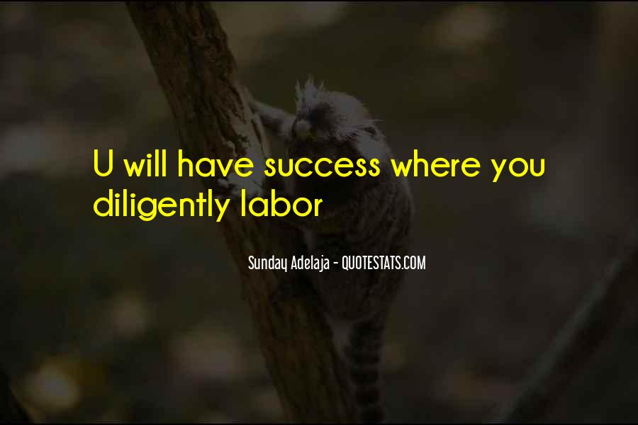 Work Diligently Quotes #552407